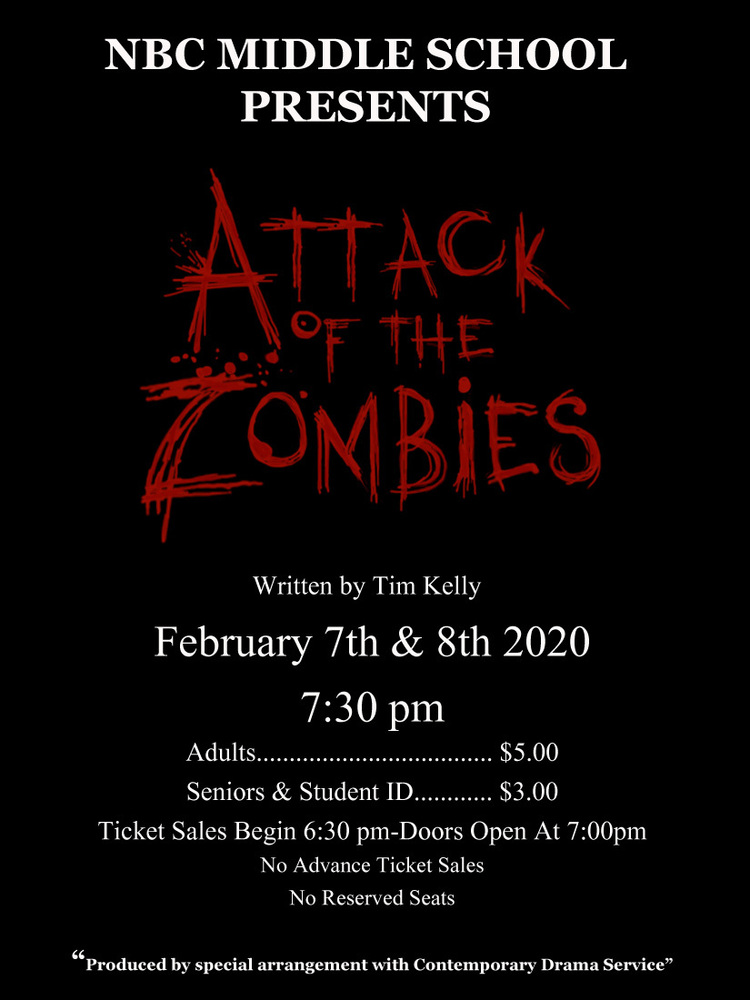 NBC Middle School Proudly Presents: Attack of the Zombies